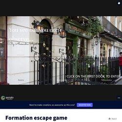 Formation escape game par Alexandra Ayad sur Genially
