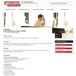 Formation InDesign : automatisation, styles et GREP / Pyramyd Formation / Paris