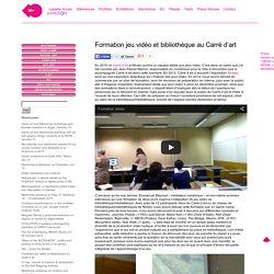 Isabelle Arvers » Formation jeu vidéo et bibliothèque au Carré d'art