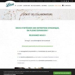 Formation et carrière chez Léon de Bruxelles : soyez ambitieux