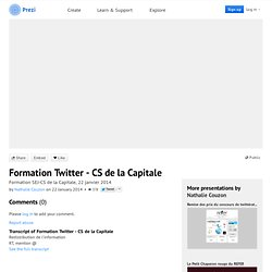 Formation Twitter - CS de la Capitale by Nathalie Couzon on Prezi