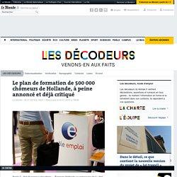 Le plan de formation de 500000 chômeursde Hollande, à peine annoncé et déjà critiqué