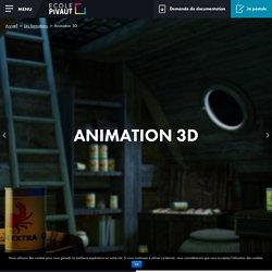Ecole formation 3D - Cinéma animation 3d Pivaut Nantes