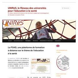La FOAD UNIRéS - Formation en éducation à la santé et à la citoyenneté