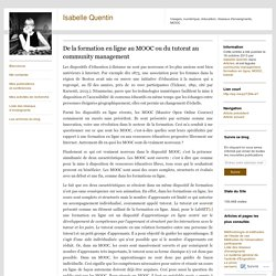 De la formation en ligne au MOOC ou du tutorat au community management