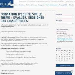 Formation d'équipe sur le thème : Evaluer, enseigner par compétences — ISFEC Aquitaine