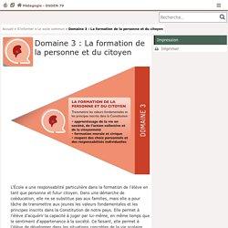 Domaine 3 : La formation de la personne et du citoyen - Pédagogie - Direction des services départementaux de l'éducation nationale du 79