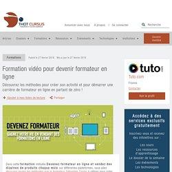Formation vidéo pour devenir formateur en ligne - Thot Cursus