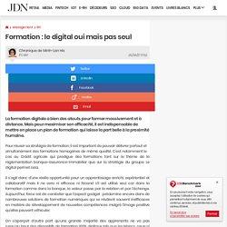 Formation : le digital oui mais pas seul