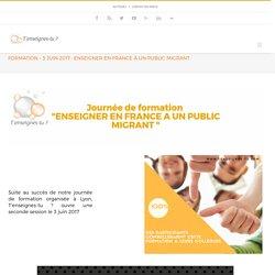 Formation - 3 juin 2017 : Enseigner en France à un public migrant - T'enseignes-tu ?