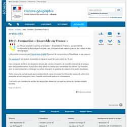 EMC : Formation « Ensemble en France »-Histoire-géographie-Éduscol