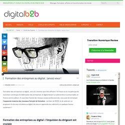 Formation des entreprises au digital : lancez-vous !