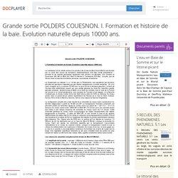 ⭐Grande sortie POLDERS COUESNON. I. Formation et histoire de la baie. Evolution naturelle depuis 10000 ans.