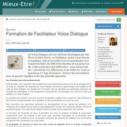 Formation de Facilitateur Voice Dialogue … - Mieux-Etre.org. Ladeuze Myriam