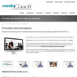 Formation des formateurs (cours par vidéo sur demande)Media-coach