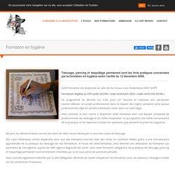 Formation en hygiène - Ecole Française de Tatouage