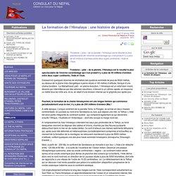 La formation de l'Himalaya: une histoire de plaques - CONSULAT DU NEPAL