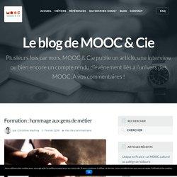 Formation : hommage aux gens de métier - Mooc et Cie