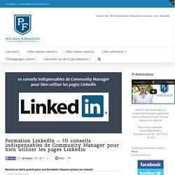 10 conseils indispensables de Community Manager pour bien utiliser les pages Linkedin