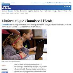 Août 2017 Formation: L'informatique s'immisce à l'école (Suisse)
