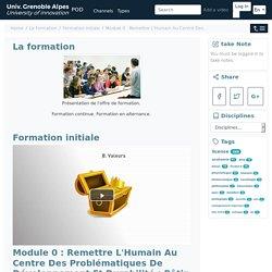 POD - La formation - Formation initiale - Module 0 : Remettre L'Humain Au Centre Des...