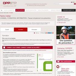 Formation / Notre métier / Site institutionnel / OPPBTP - OPP BTP