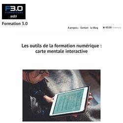 Les outils de la formation numérique : carte mentale interactive – Formation 3.0