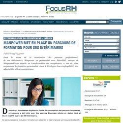 Manpower met en place un parcours de formation pour ses intérimaires - Focus RH