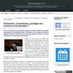 Formation : Journalistes, protégez vos sources et vos données !