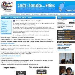 Centre de Formation des Métiers de la Corse du Sud - BTS Assistant de gestion P.M.E - P.M.I - Le profil