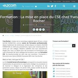 Formation : La mise en place du CSE chez Yves Rocher