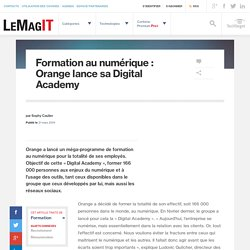 Formation au numérique : Orange lance sa Digital Academy
