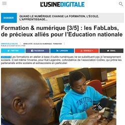 Formation & numérique [3/5] : les FabLabs, de précieux alliés pour l'Education nationale