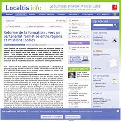 Réforme de la formation : vers un partenariat formalisé entre régions et missions locales