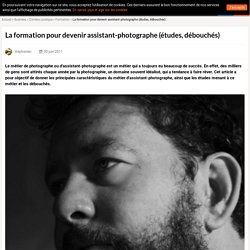 Assistant-photographe, formation (études, débouchés)