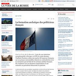 La formation archaïque des politiciens français