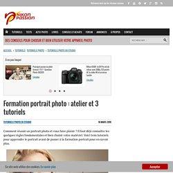 Formation portrait photo : atelier et 3 tutoriels - nikonpassion.com