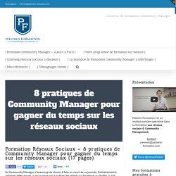 8 pratiques de Community Manager pour gagner du temps sur les réseaux sociaux