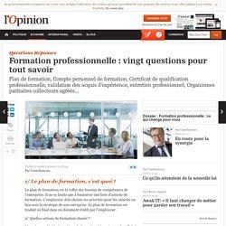 Formation professionnelle : vingt questions pour tout savoir