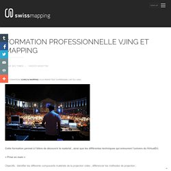Formation professionnelle VJING et MAPPING
