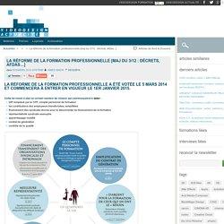 La réforme de la formation professionnelle [maj du 3/12 : décrets, Afdas...]
