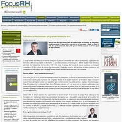 Formation professionnelle : les grandes tendances 2016. Focus RH.