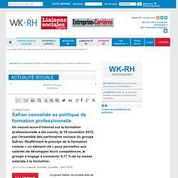 FORMATION - Safran consolide sa politique de formation professionnelle - Liaisons Sociales Quotidien, 19/01/0216