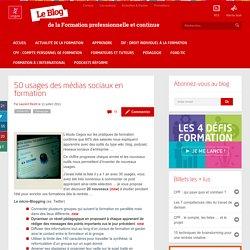 50 usages des médias sociaux en formation | Le blog de la formation professionnelle et continue