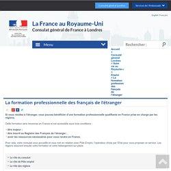 La formation professionnelle des français de l'étranger - France in the United Kingdom - La France au Royaume-Uni
