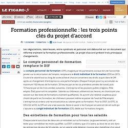Formation professionnelle : les trois points clés du projet d'accord