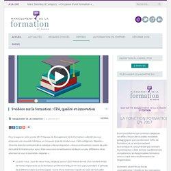 0417 9 vidéos sur la formation : CPA, qualité et innovation