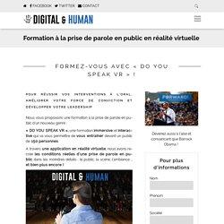 Formation à la prise de parole en public en réalité virtuelle - Digital and Human