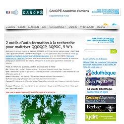 2 outils d'auto-formation à la recherche pour maîtriser QQOQCP, 3QPOC, 5 W's