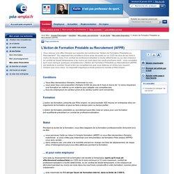 L'action de formation préalable au recrutement (AFPR)